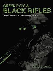 Учебное пособие по использованию оружия Green Eyes & Black Rifles